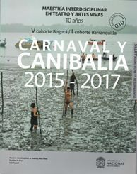 Carnaval y canibalia 2015-2017