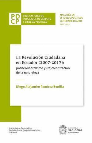 La revolución Ciudadana en Ecuador (2007-2017)