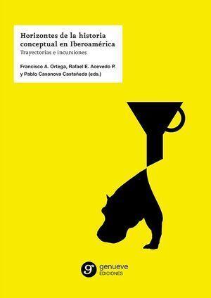 Horizontes de la historia conceptual en Iberoamérica