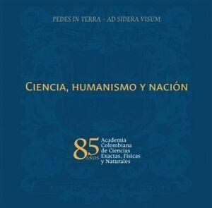 Ciencia, humanismo y nación