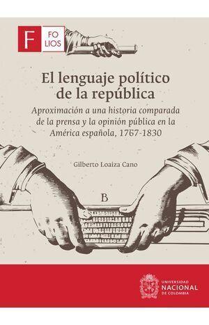 El lenguaje político de la república