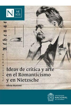 Ideas de crítica y arte en el romanticismo y en Nietzsche